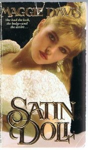 Satin Doll by Maggie Davis