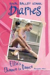 Ellie's Chance to Dance (Royal Ballet School Diaries, #1)