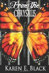 From the Chrysalis (The Devereux Cousins, #1)