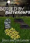 Buried By Buttercups (Peggy Lee Garden Mysteries #5.5)