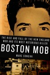 Boston Mob: The R...