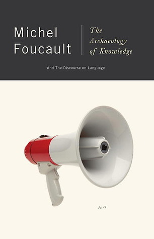 The Archaeology of Knowledge & The Discourse on Language by Michel Foucault