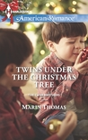 Twins Under the Christmas Tree by Marin Thomas