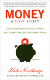 Money, A Love Story by Kate Northrup