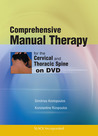 Comprehensive Manual Therapy for the Cervical and Thoracic Spine on DVD