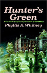 Hunter's Green by Phyllis A. Whitney