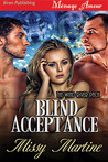 Blind Acceptance (The Wind River Pack, #1)