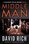 Middle Man: A Lieutenant Rollie Waters Novel (Rollie Waters, #2)