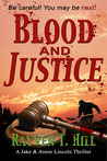 Blood and Justice by Rayven T. Hill