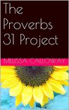 The Proverbs 31 Project