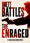 The Enraged (Jonathan Quinn, #7)