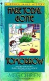 Hare Today, Gone Tomorrow (Jessica James, #3)