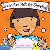 Germs Are Not for Sharing (Ages 0-3)
