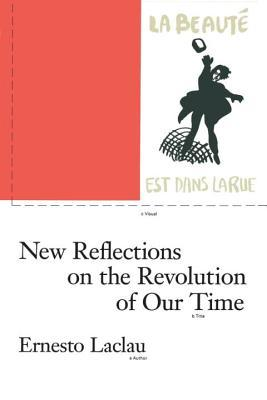 New Reflections on the Revolution of Our Time