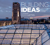 Building Ideas: An Architectural Guide to the University of Chicago