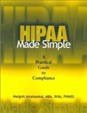 HIPAA Made Simple: A Practical Guide to Compliance