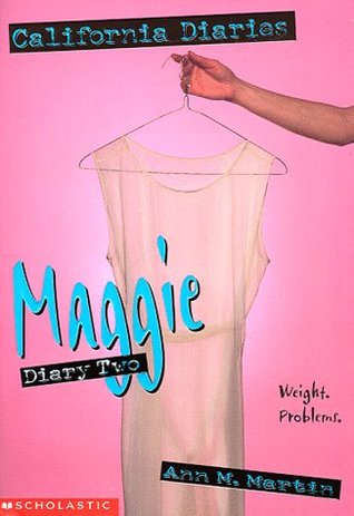 Maggie: Diary #2 (California Diaries, #8)