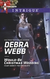 Would-Be Christmas Wedding (Colby Agency, #53)