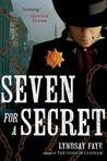 Seven for a Secret (Timothy Wilde Mysteries, #2)