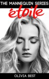 Etoile by Olivia Besse-Whitaker