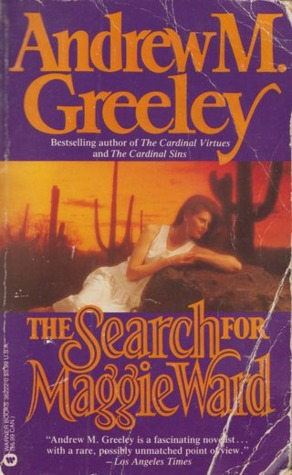 The Search for Maggie Ward by Andrew M. Greeley