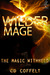 Wilder Mage (The Magic Withheld, #1)
