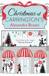 Christmas at Carrington's by Alexandra  Brown