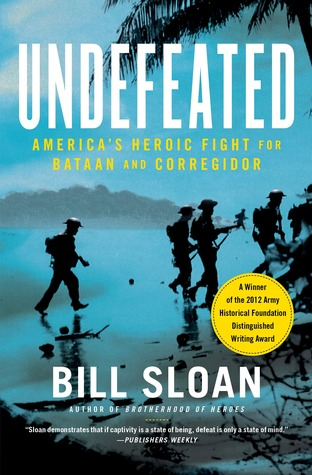 Undefeated: America's Heroic Fight for Bataan and Corregidor