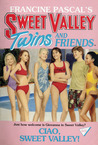 Ciao, Sweet Valley! (Sweet Valley Twins, #60)