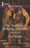 The Highlander's Dangerous Temptation (The MacLerie Clan #7)