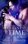 Destined for Time (Myths and Legends #2)
