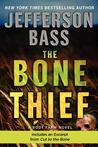 The Bone Thief: A...