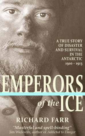 Emperors of the Ice by Richard Farr