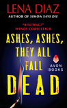 Ashes, Ashes, They All Fall Dead (Deadly Games, #3)