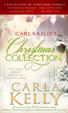 Carla Kelly's Christmas Collection by Carla Kelly