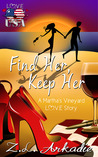 Find Her, Keep Her - A Martha's Vineyard Love Story (Love in the USA, #1)