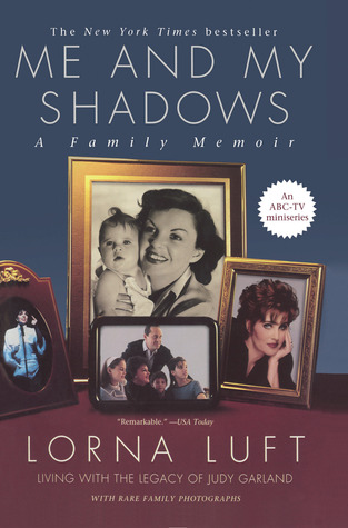 Me and My Shadows by Lorna Luft