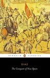 The Conquest of New Spain by Bernal Díaz del Castillo