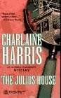 The Julius House by Charlaine Harris