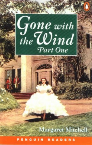 Gone with the Wind, Part 1 of 2 by Margaret Mitchell