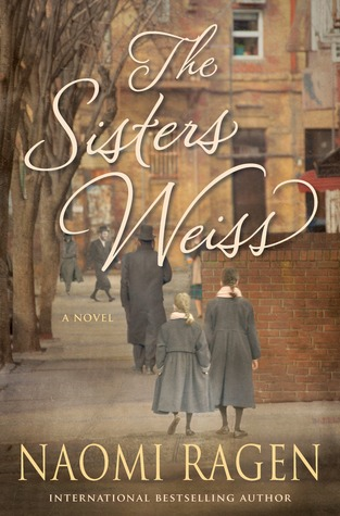The Sisters Weiss by Naomi Ragen