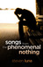 Songs from the Phenomenal N...