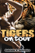 Tigers on Tour