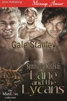 Lane and the Lycans by Gale Stanley