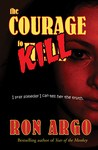 The Courage to Kill