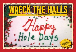 Wreck the Halls by Jen Yates