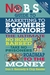The No BS Marketing to Seniors and Leading Edge Boomers & Seniors