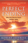 Perfect Ending: Why Christ's Imminent Return Matters to You