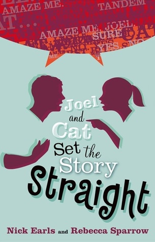 Joel and Cat Set the Story Straight by Nick Earls