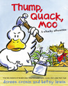 Thump, Quack, Moo: A Whacky Adventure [With Audio Recording]